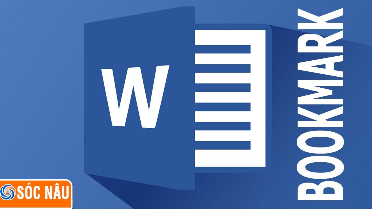 Cách tạo và chèn liên kết tới Bookmark trong Word 2013