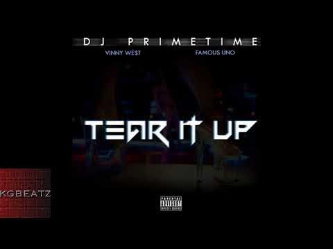 DJ Primetime ft. Vinny West, Famous Uno - Tear It Up