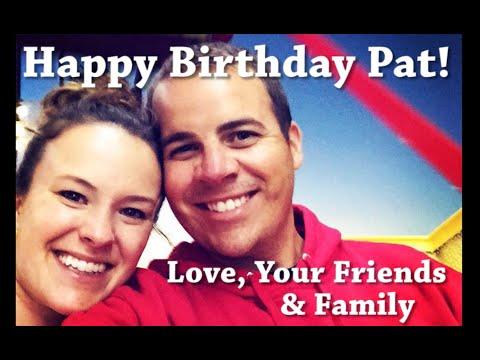 Pat's Birthday Video