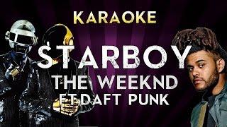 The weeknd - starboy (feat. daft punk) | higher key karaoke instrumental lyrics cover sing along