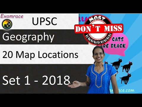 20 Map Locations (Set 1) UPSC Geography Optional - Mainly Contemporary 2018