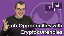 Bitcoin Q&A: Job opportunities with cryptocurrencies