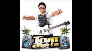 Tom de Alerta - Amor Incondicional