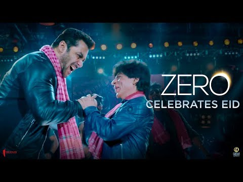 Zero - Eid Teaser Shah Rukh Khan , Salman Khan