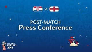 2018 FIFA World Cup Russia™ - CRO vs ENG - Post-Match Press Conference