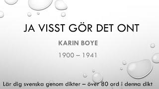 Lär dig svenska med dikter - Ja visst gör det ont av Karin Boye