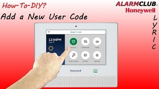 Honeywell Lyric Security System - How to Add a New User Code?