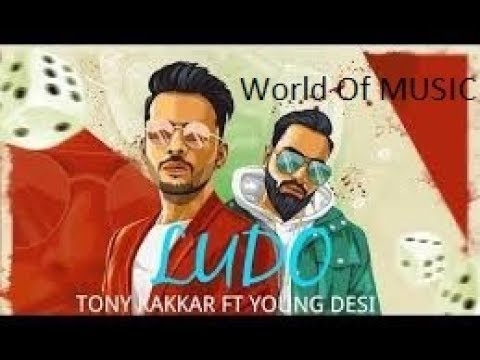 Ludo - Tony Kakkar ft. Young Desi | Latest...