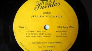 Calenita - Michi Sarmiento Y Su Combo Bravo ( Colombia : 1974 ).