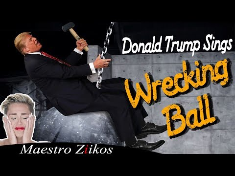 Scott Sloan - VIDEO: President Donald Trump Performs Miley Cyrus' 'Wrecking Ball'