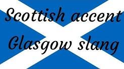 Glasgow Slang Words | Scottish Accent