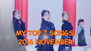 2016 november releases my personal top 7 2 bonuses music videos of kpop girl groups soloists