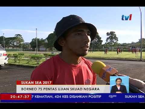 SUKAN SEA 2017 - BORNEO 7S PENTAS UJIAN SKUAD NEGARA [17 MAC 2017]