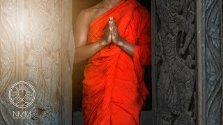 Buddhist Meditation Music Relax Mind Body: