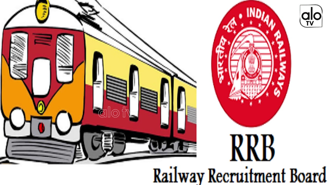 Indian Railway Recruitment 2018 | Latest Railway Jobs Notifications | RRB  News | Alo TV Channel