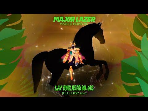 Major Lazer feat. Marcus Mumford - Lay Your Head On Me (Joel Corry Remix)