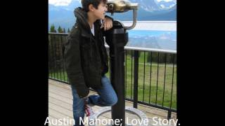 Austin Mahone; Love Story Episode Twenty Five.