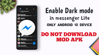 Enable Dark Mode In Messenger Lite     Only Android 10 Device    ⚠️ Do Not Download Mod Apk screenshot 5