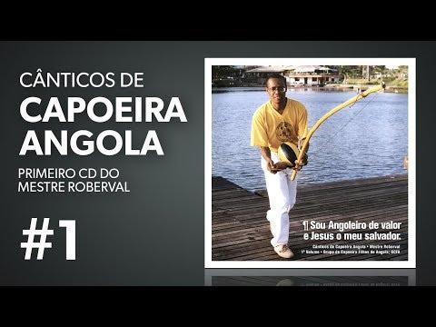 Mestre Roberval - CD Sou Angoleiro de Valor - Música de Capoeira Angola