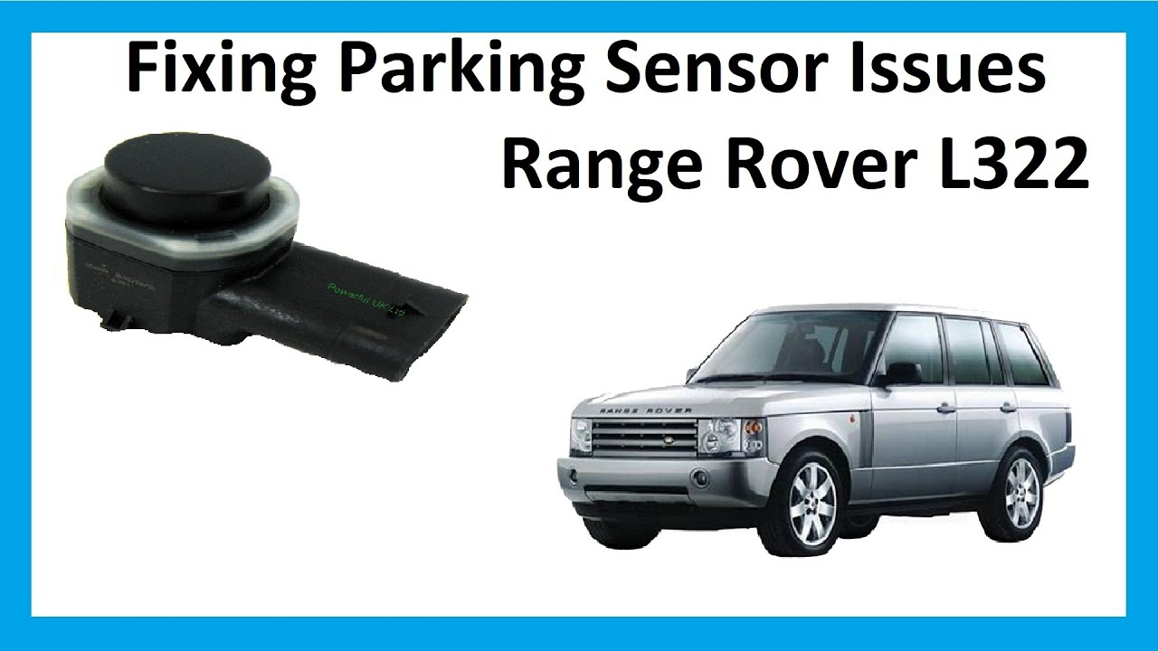 how to fix parking sensor problems on range rover l322 youtube rh youtube com