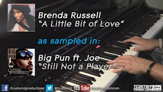 "Brenda Russell ""A Little Bit of Love"" as sampled in Big Pun ""Still Not a Player"" ft. Joe (piano)"