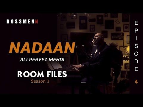 "Room Files – "" NADAAN "" Ali Pervez Mehdi – Season 1, Episode 4 (HD)"