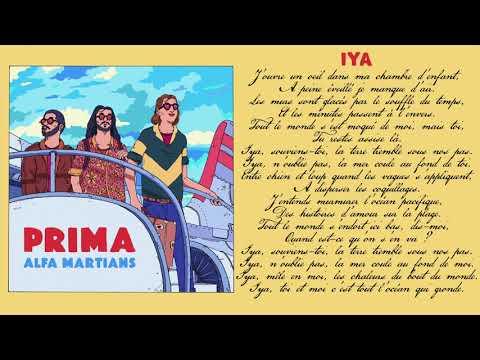 Alfa Martians - IYA (Official Audio)
