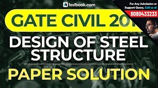 GATE 2019 CE Answer Key | Design of Steel Structure | Civil Paper Analysis | GATE Civil 2019