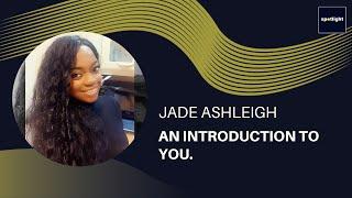 Spotlight on - Jade Ashleigh