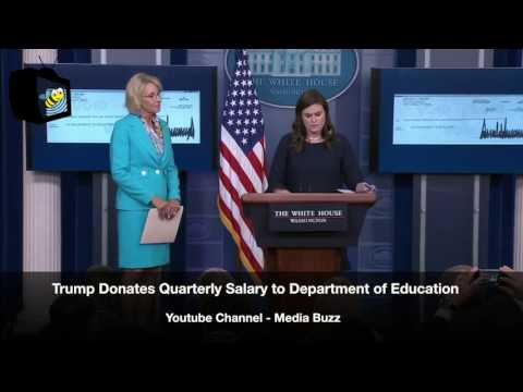 Trump Announces He's Donating His Salary to Education 7/26/17