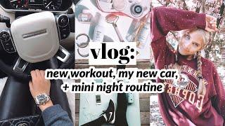 vlog: new workout, running errands, + i got a new car!