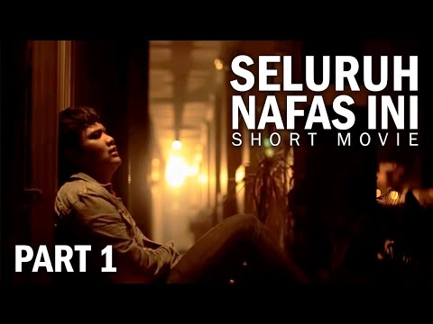 Last Child Seluruh Nafas Ini (Short Movie) #SNIShortMovie #Part1