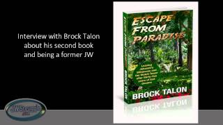 Escape From Paradise - Interview with Brock Talon