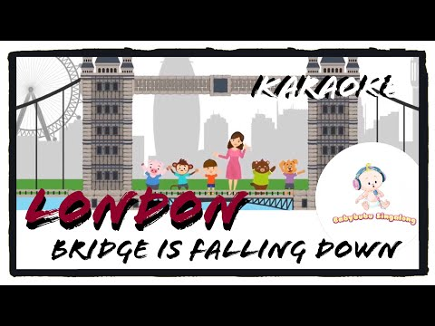 London Bridge Is Falling Down Karaoke Song (2018) Nursery Rhymes For Children