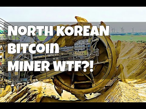 North Korean Bitcoin Miner?! South Korea Helps Prop Up Bitcoin Prices.