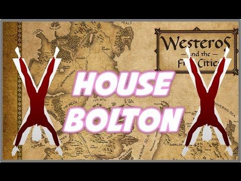 House Bolton: Pre-Novels