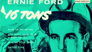 16 Tons - Tennessee Earnie Ford - 1 Hour version