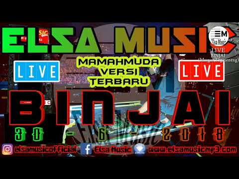 MAMAH MUDA BARU ELSA MUSIC LIVE BINJAI