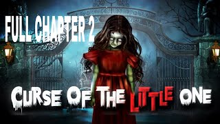 Curse Of The Little One Chapter 2 Walkthrough