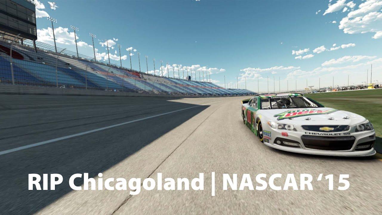 RIP Chicagoland | NASCAR '15