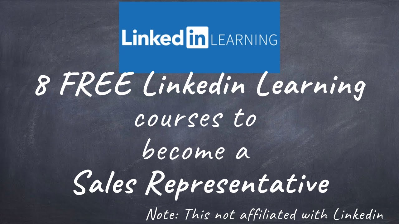 8 FREE Linkedin Learning courses to Become a Sales Representative