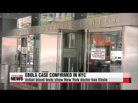 Initial blood tests show NYC doctor has Ebola 뉴욕 의심환자, 에볼라 양성반응 나와