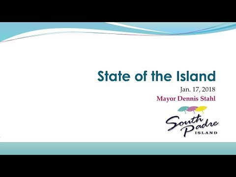 City of South Padre Island 2018 State of the Island