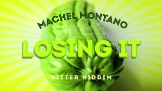 Losing It (Bitter Riddim) | Machel Montano | Soca Music 2015