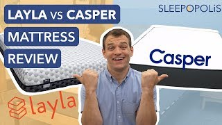 Casper vs Layla Mattress Review - Which is the Better Bed?