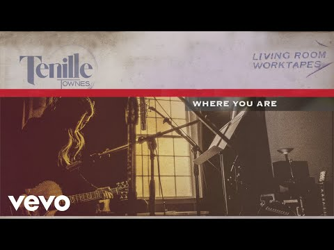 Tenille Townes - Where You Are (Audio)