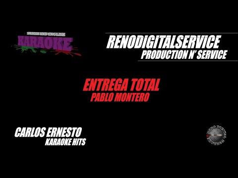 Entrega Total al estilo de pablo Montero Karaoke Version
