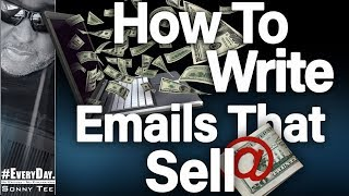 Email Copywriting - How to Write Emails That Sell!