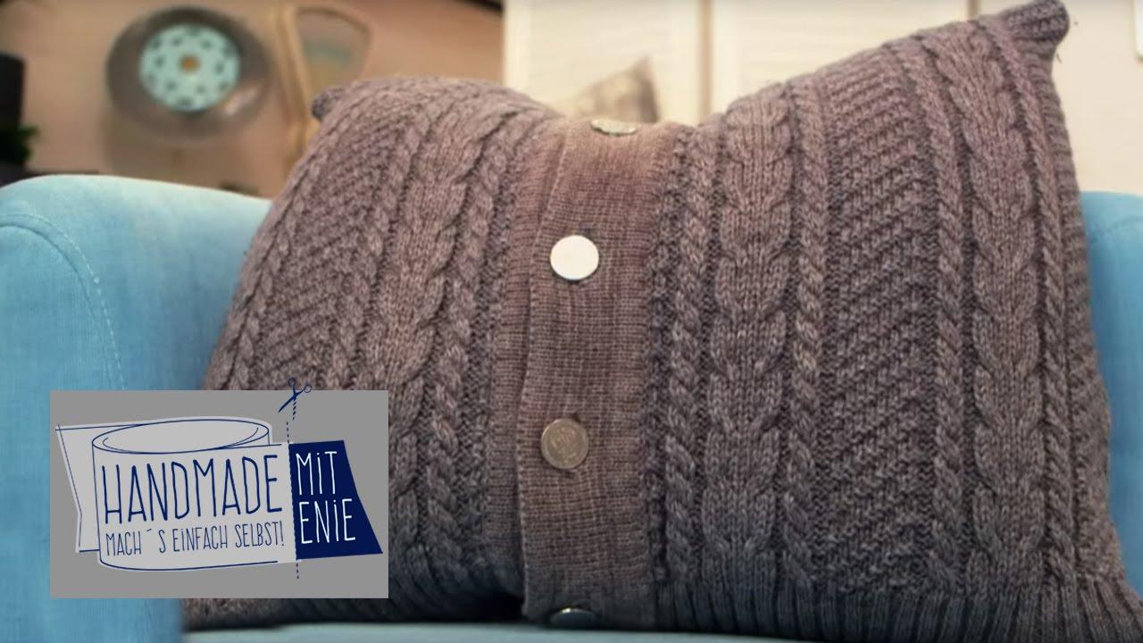kissenbezug aus strickjacke handmade mit enie mach 39 s einfach selbst sixx youtube. Black Bedroom Furniture Sets. Home Design Ideas