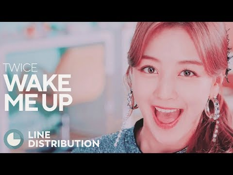 TWICE - Wake Me Up (Line Distribution)